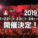Tokyo Comic Con 2019 to Kick off in November