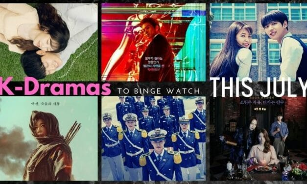 The Best K-Dramas to Binge Watch This July