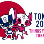Read this Before Attending Tokyo 2020